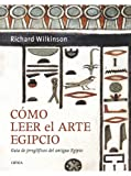 How to read Egyptian art: Ancient Egyptian hieroglyphs guide